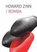 Zinn Howard: Bomba