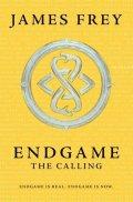 Frey James: Endgame 1 - The Calling