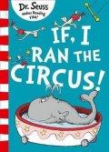 Dr. Seuss: If I Ran The Circus