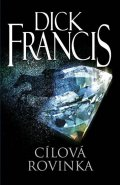 Francis Dick: Cílová rovinka