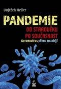Heller Vojtěch: Pandemie od starověku po současnost - Koronavirus přímo nezabíjí