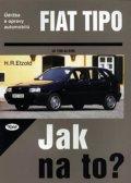 Etzold Hans-Rudiger Dr.: Fiat TIPO 1/88 - 8/95 - Jak na to? - 14.