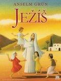 Grün Anselm: Ježíš