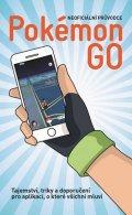 neuveden: Pokémon Go - Neoficiální průvodce