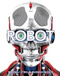 Buller Laura, Gifford Clive, Mills Andrea: Robot. Poznej stroje budoucnosti