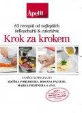 neuveden: Krok za krokem - 63 receptů od nejlepších šéfkuchařů a cukrářek (Edice Apet