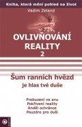 Zeland Vadim: Ovlivňování reality 2 - Šum ranních hvězd