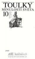 Volný Zdeněk: Toulky minulostí světa 10