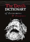 Kohout Pavel: The Devil's Dictionary of Economics & Finance