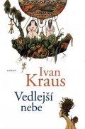 Kraus Ivan: Vedlejší nebe