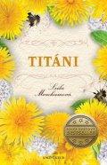 Meachamová Leila: Titáni