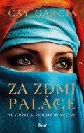 Garcia Cay: Za zdmi paláce - Ve službách saúdské princezny