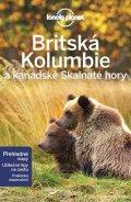 neuveden: Britská Kolumbie a kanadské Skalnaté hory - Lonely Planet