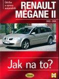 neuveden: Renault Mégane II od 2002 do 2008 - Jak na to? - 103.