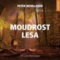 Wohlleben Peter: Moudrost lesa - CDmp3 (Čte Aleš Procházka)