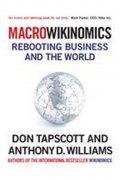 Tapscott Don: MacroWikinomics : Rebooting Business and the World