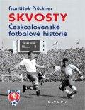 Prückner František: Skvosty Československé fotbalové historie