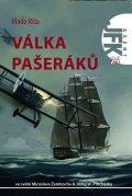 Ríša Vlado: Agent JFK 024 - Válka pašeráků