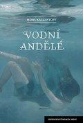 Kallentoft Mons: Vodní andělé