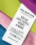 Bartlová Ada: Vše, co jste chtěli vědět o módě
