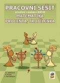 Jedličková M., Krupka P., Nechvátalová J.: Matematika - Procenta, trojčlenka - Pracovní sešit