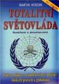 Herzán Martin: Totalitní světovláda