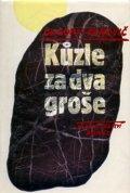 Kanovič Grigorij: Kůzle za dva groše