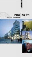 Fialová Irena: PRG 20/21 současná architektura