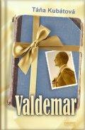Kubátová Táňa: Valdemar