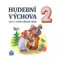 Lišková Marie: Hudební výchova pro 2. ročník základní školy - CD