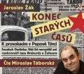 Žák Jaroslav: Konec starých časů - CDmp3 (Čte Miroslav Táborský)