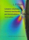 Pook L. P.: Lineární elastická lomová mechanika pro konstruktéry: Teorie a aplikace