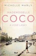 Marly Michelle: Mademoiselle Coco a vůně lásky