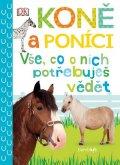 Millsová Andrea: Koně a poníci - Vše, co o nich potřebuješ vědět