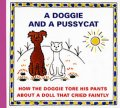 Čapek Josef: A Doggie and a Pussyca - How the Doggie tore his pants about a doll that cr