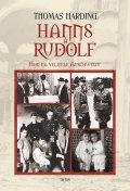 Harding Thomas: Hanns a Rudolf - Hon na velitele Auschwitzu