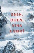 Jäger Gerhard: Sníh, oheň, vina a smrt