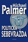 Palmer Michael: Politická sebevražda