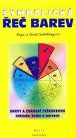 Schillingovi Inge a Gerd: Řeč barev symbolická