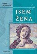 Šeremetěvová Galina: Jsem žena I