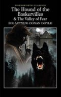 Doyle Arthur Conan: The Hound of the Baskervilles & The Valley of Fear