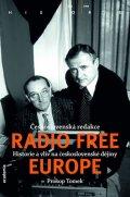 Tomek Prokop: Československá redakce Radio Free Europe - Historie a vliv na československ