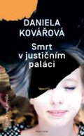 Kovářová Daniela: Smrt v justičním paláci