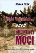 Cílek Roman: Přejde vás smích aneb Prokletí moci