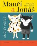 Motlová Milada: Mančí a Jonáš: Kočičí příběh