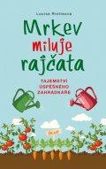 Riotteová Louise: Mrkev miluje rajčata
