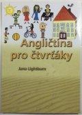 Lightburn Jana: Angličtina pro čtvrťáky