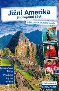 neuveden: Jižní Amerika – jihozápadní část - Lonely Planet