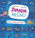 Stará Ester, Starý Milan,: Žvanda a Melivo - Cvičení na rozvoj slovní zásoby
