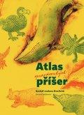 Müllerová Barbora: Atlas opravdovských příšer - Bestiář evoluce živočichů